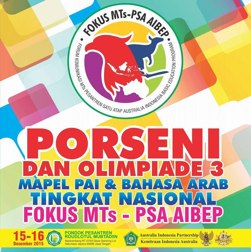 Porseni &  Olimpiade 3 Mapel PAI dan Bahasa Arab Tingkat Nasional Fokus MTs – PSA AIBEP